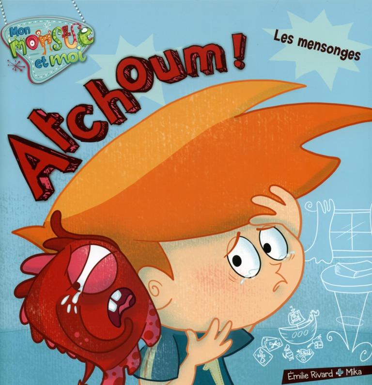 Atchoum! : les mensonges