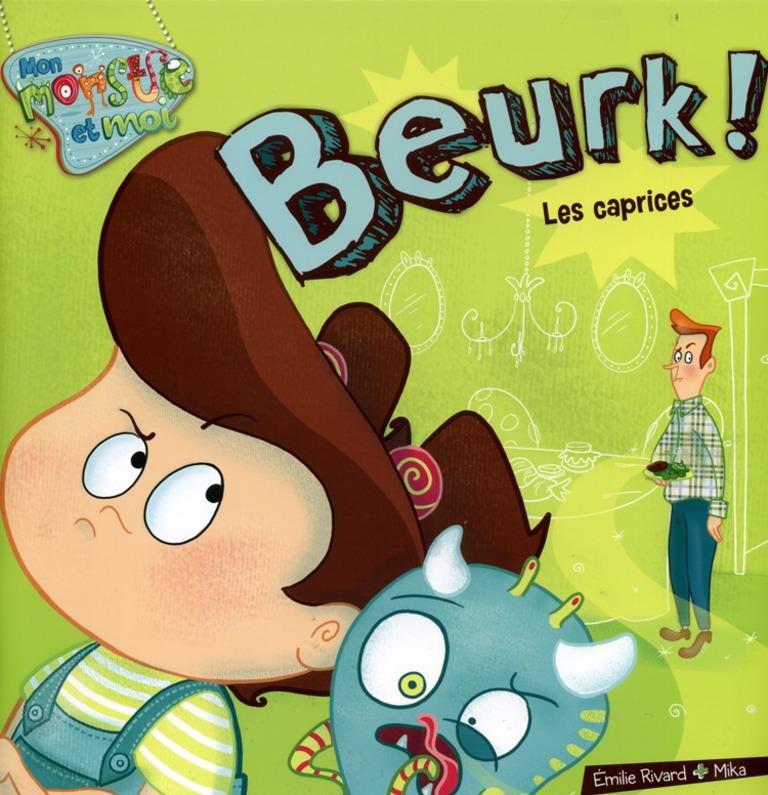 Beurk! : les caprices