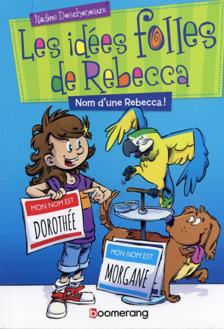 Nom d'une Rebecca!