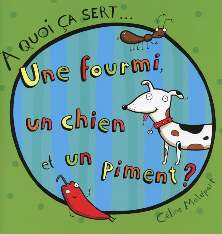 Une fourmi, un chien et un piment