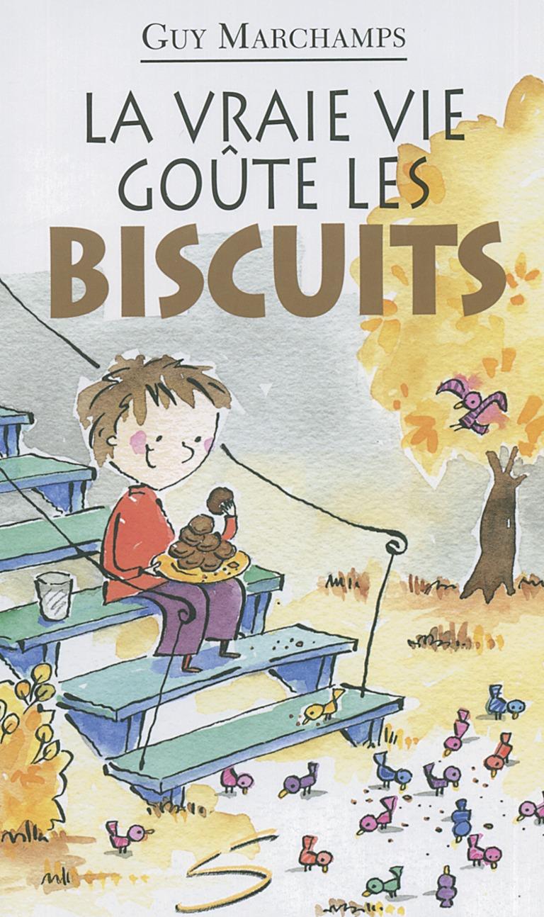 Communication Jeunesse | La vraie vie goûte les biscuits : un recueil de poèmes