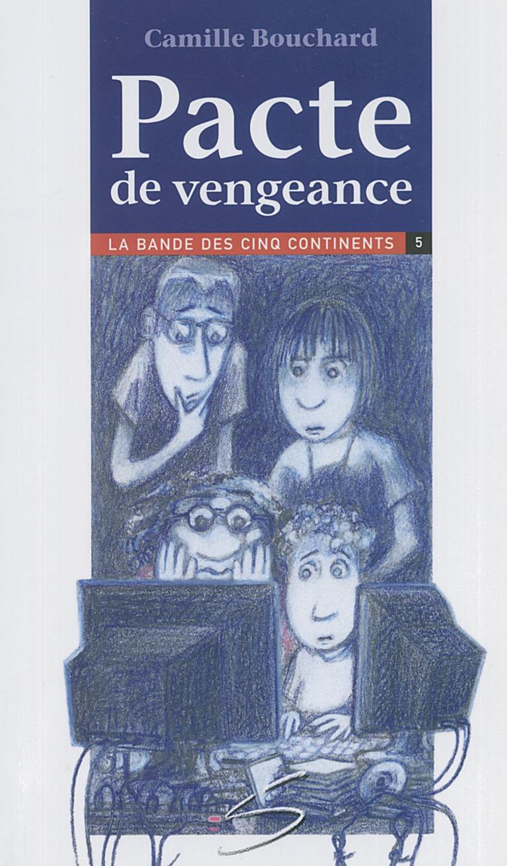 Pacte de vengeance : un roman