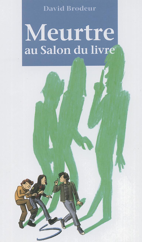 Meurtre au Salon du livre : un roman