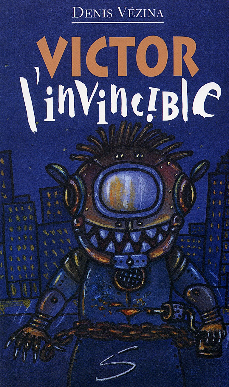 Victor, l'invincible : un roman