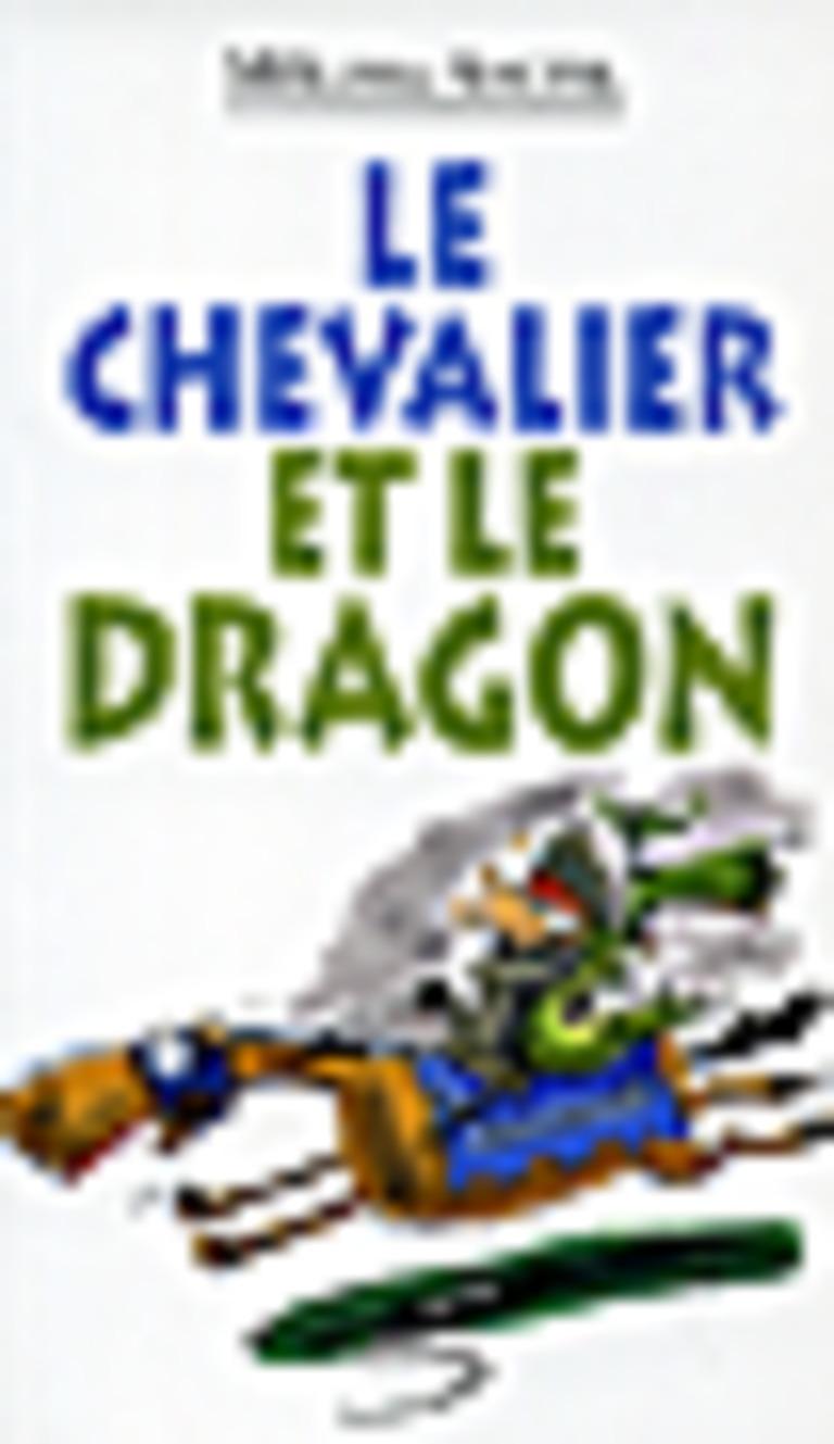 Le chevalier et le dragon : un roman