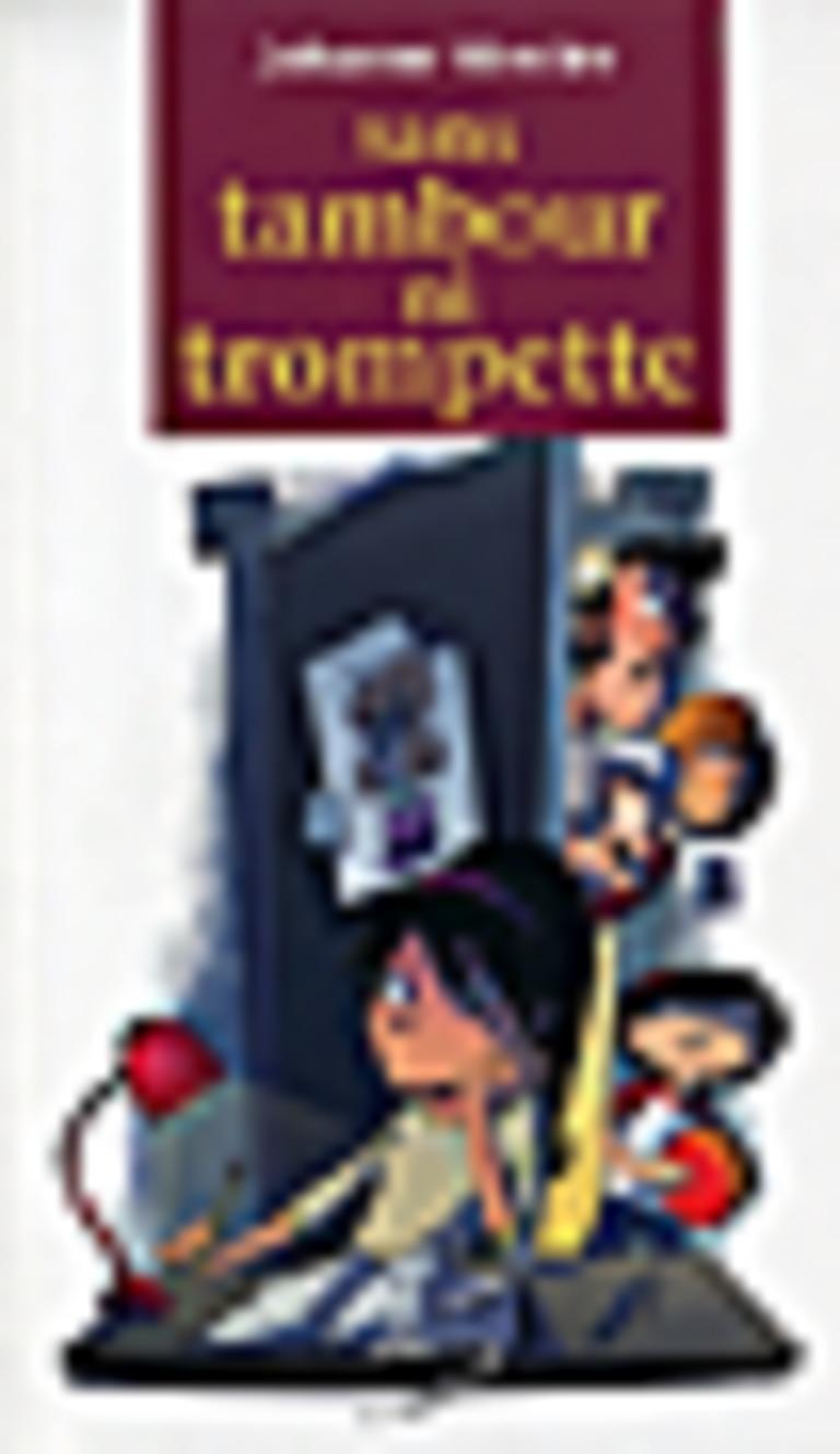 Sans tambour ni trompette : un roman