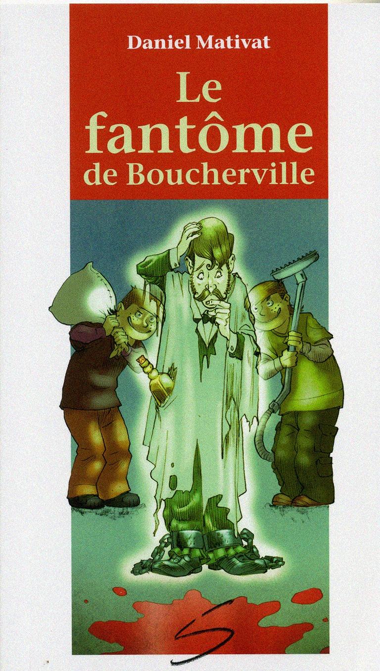 Le fantôme de Boucherville : un roman