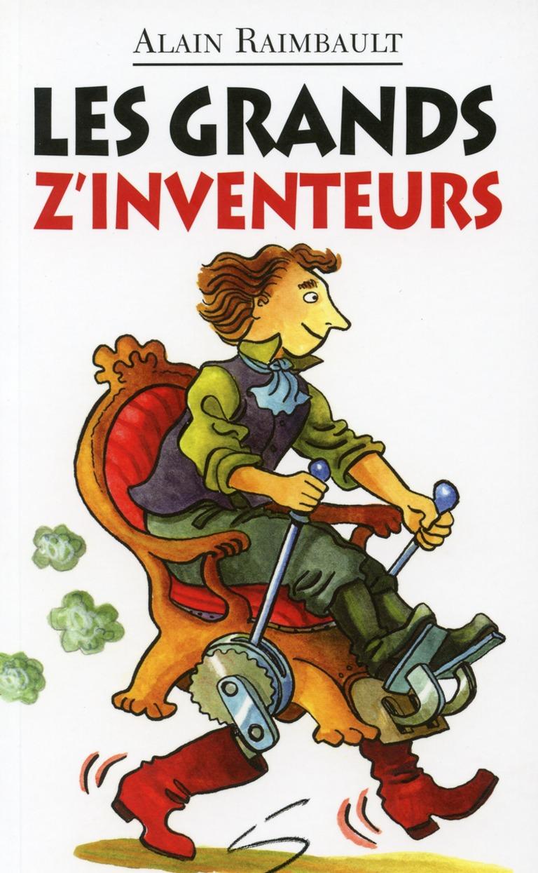 Les grands z'inventeurs