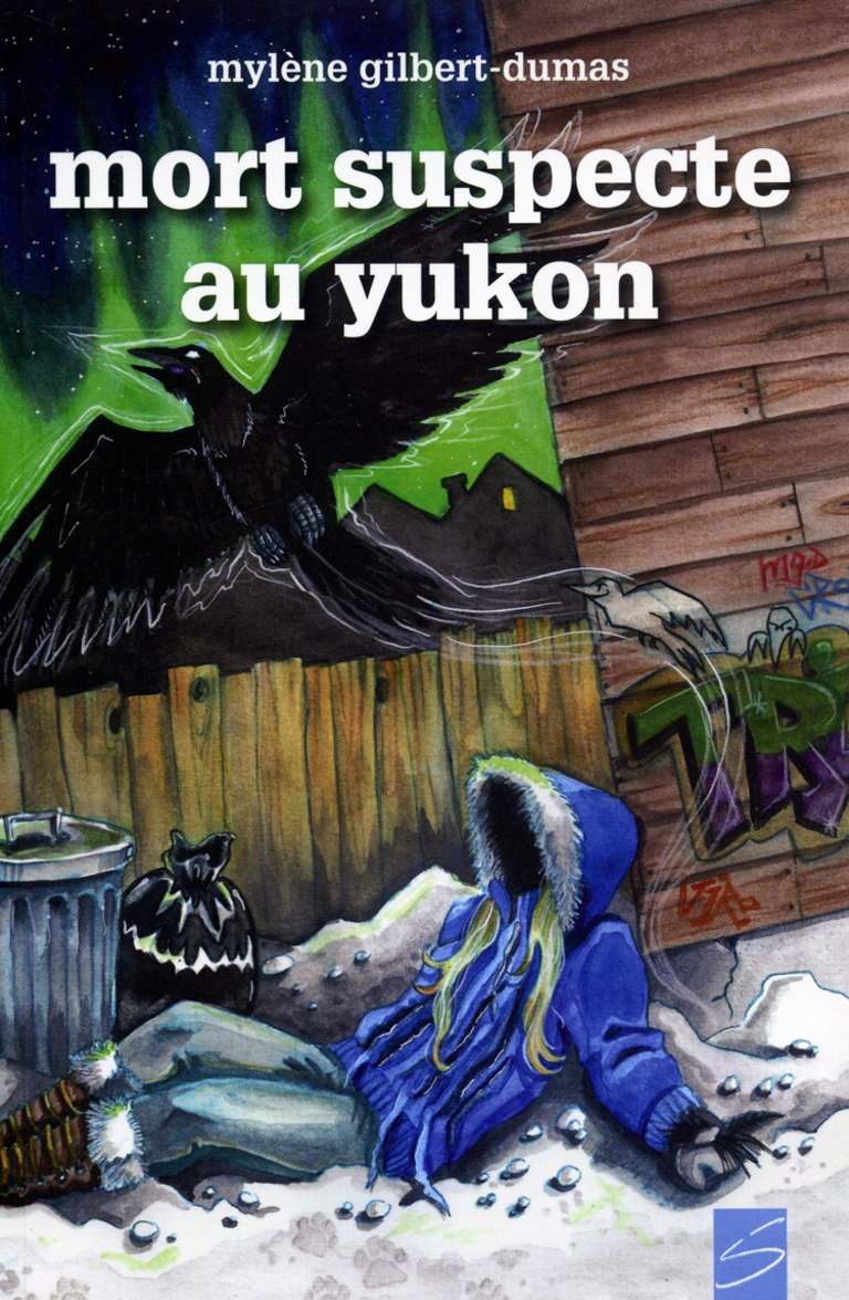 Mort suspecte au Yukon : la 2e aventure d'Ariane Blackburn