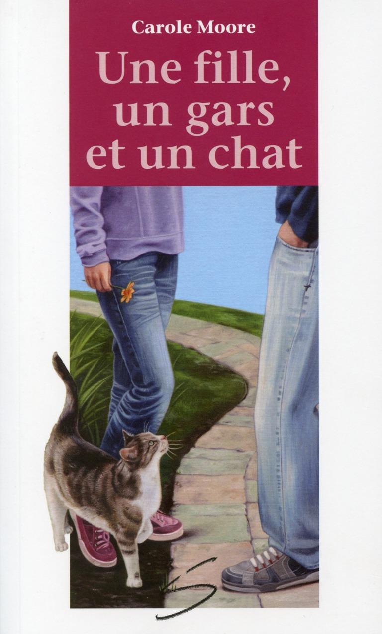 Une fille, un gars et un chat : un roman