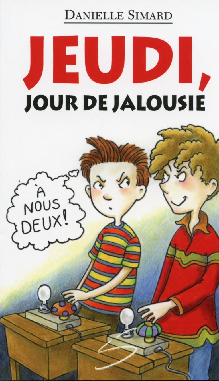 Jeudi, jour de jalousie : un roman