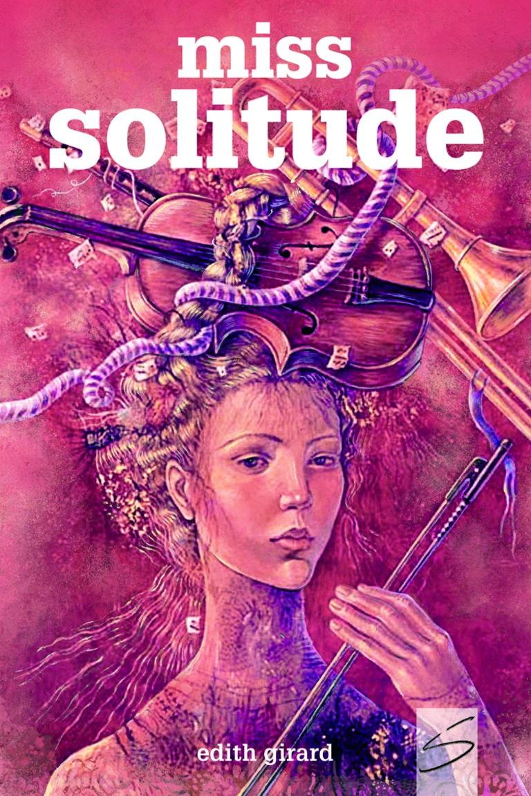 Miss Solitude : roman