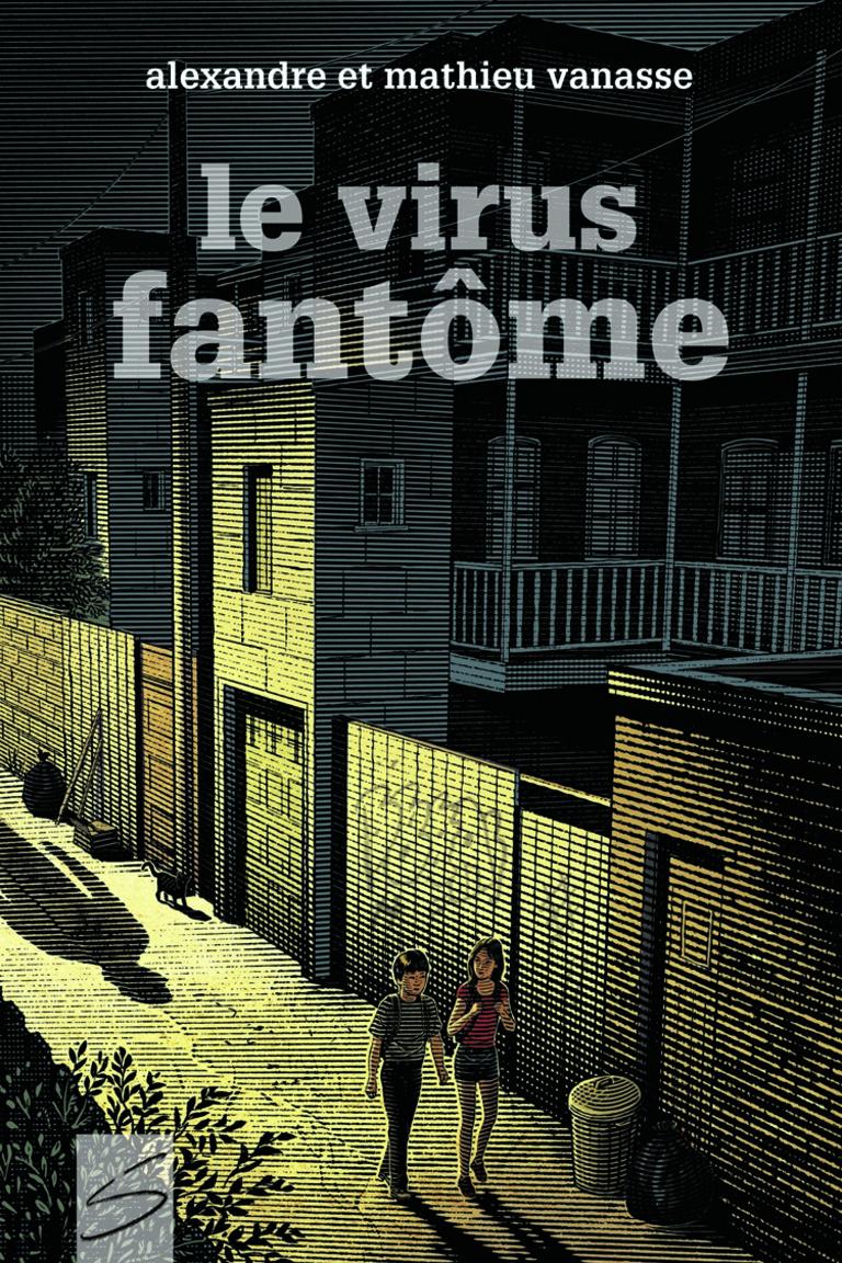 Le virus fantôme : roman