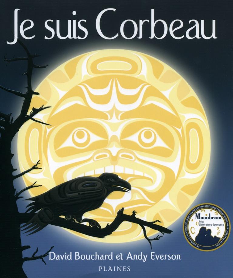 Je suis Corbeau : un récit de découvertes