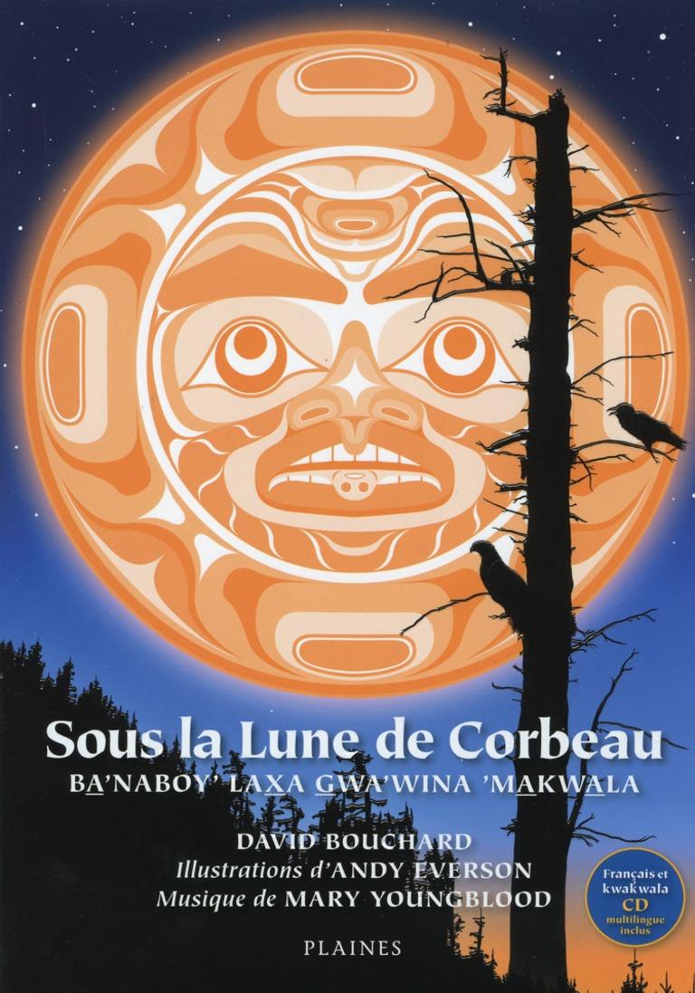 Sous la lune de Corbeau Ba'naboy' laxa gwa'wina'makwala = Beneath Raven moon