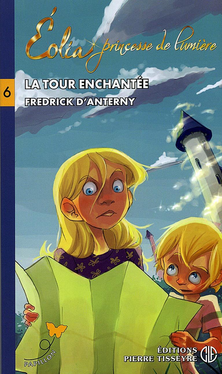 La tour enchantée : roman