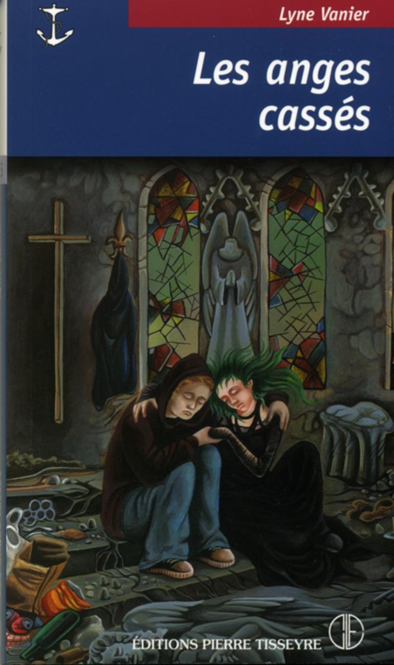 Les anges cassés : roman