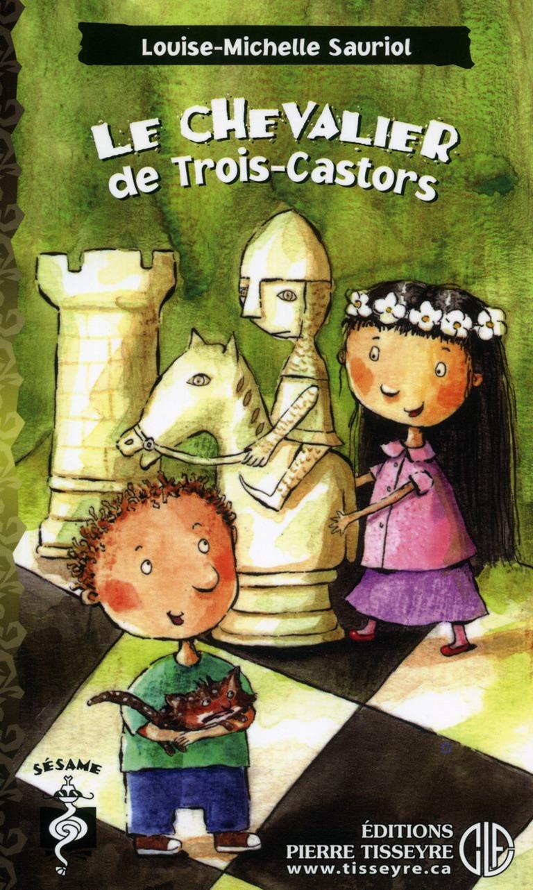 Le chevalier de Trois-Castors : roman