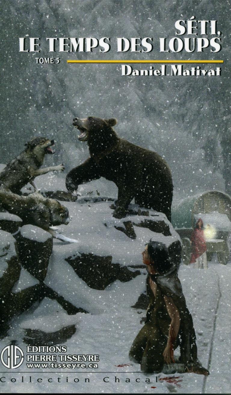 Séti, le temps des loups : roman