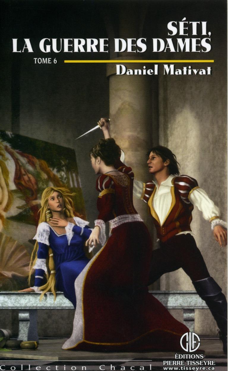 Séti, la guerre des dames : roman