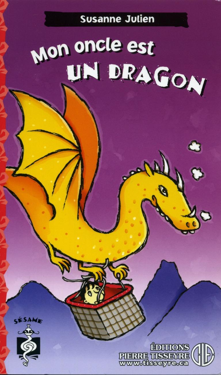 Mon oncle est un dragon : roman