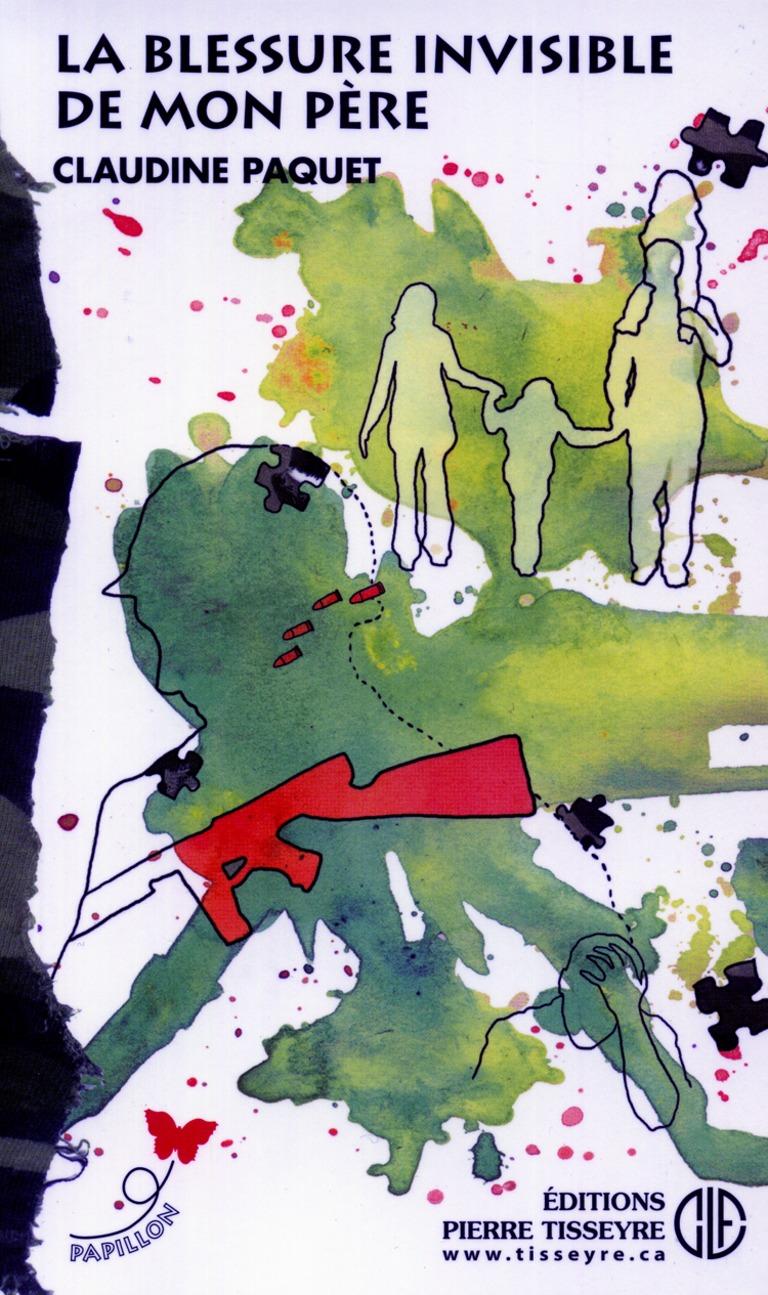 La blessure invisible de mon père : roman