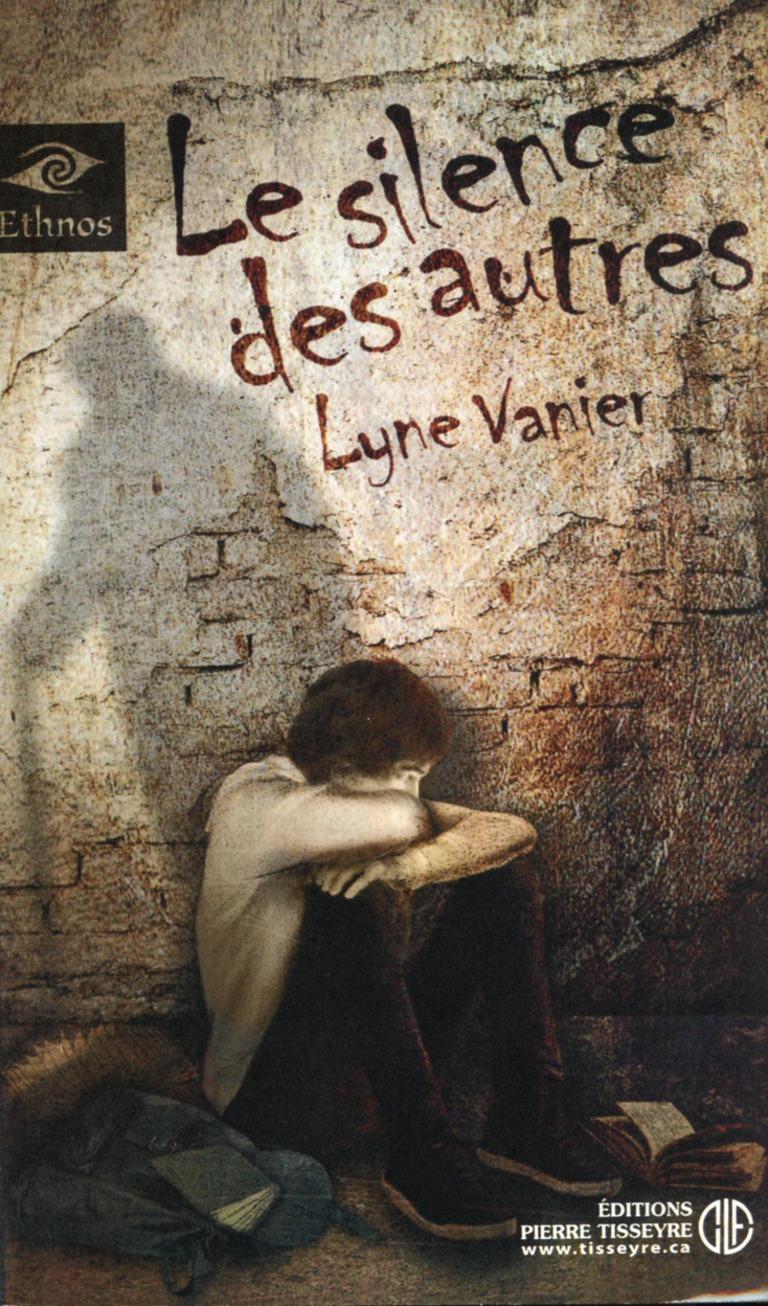 Le silence des autres : roman