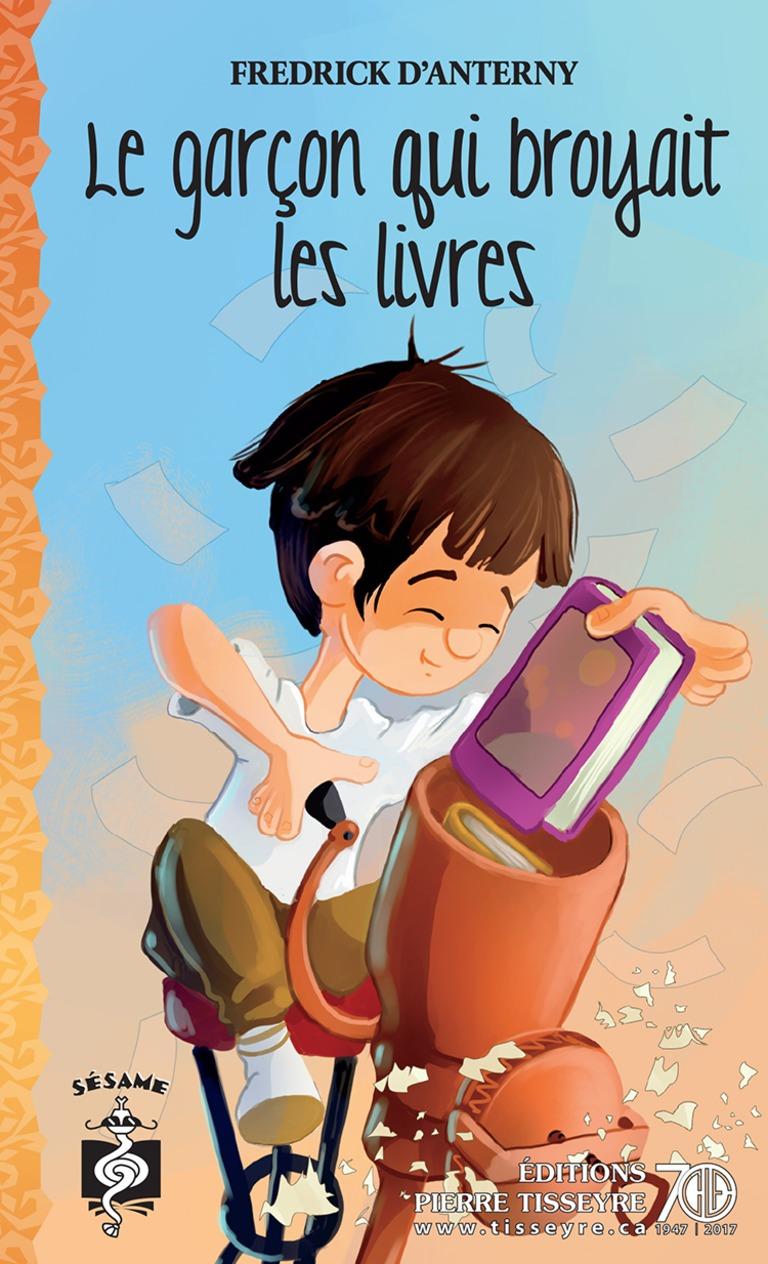 Le garçon qui broyait les livres : roman