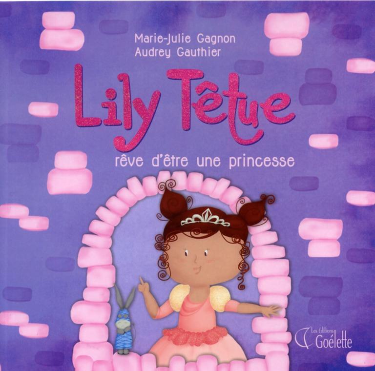 Lily Têtue rêve d'être une princesse