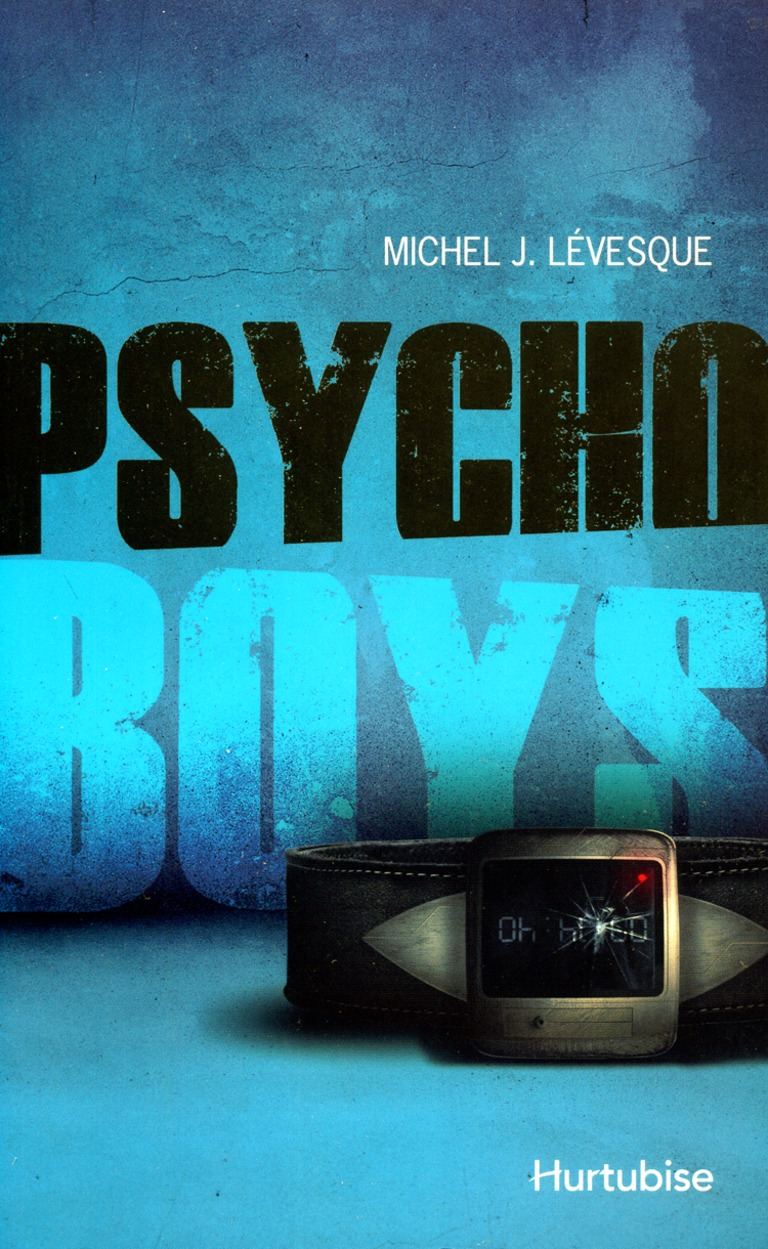 Psycho boys T. 1