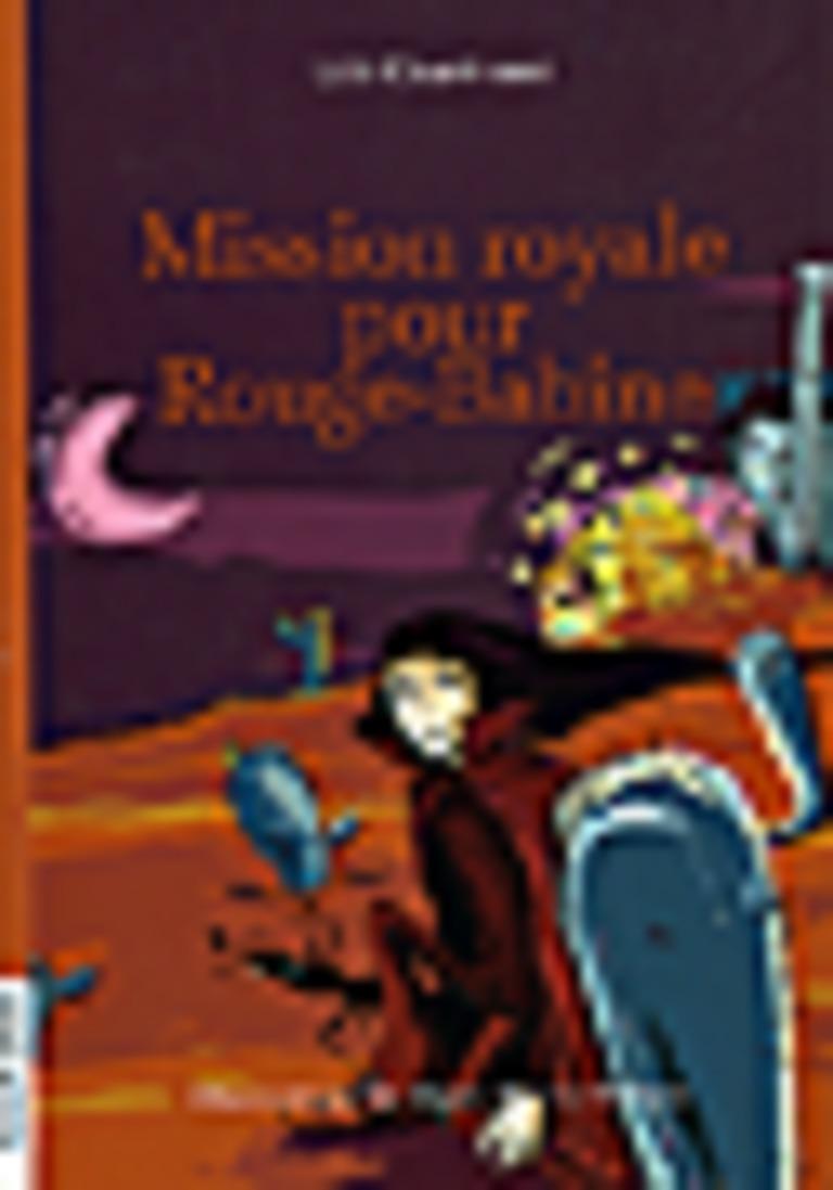 Mission royale pour Rouge-Babine