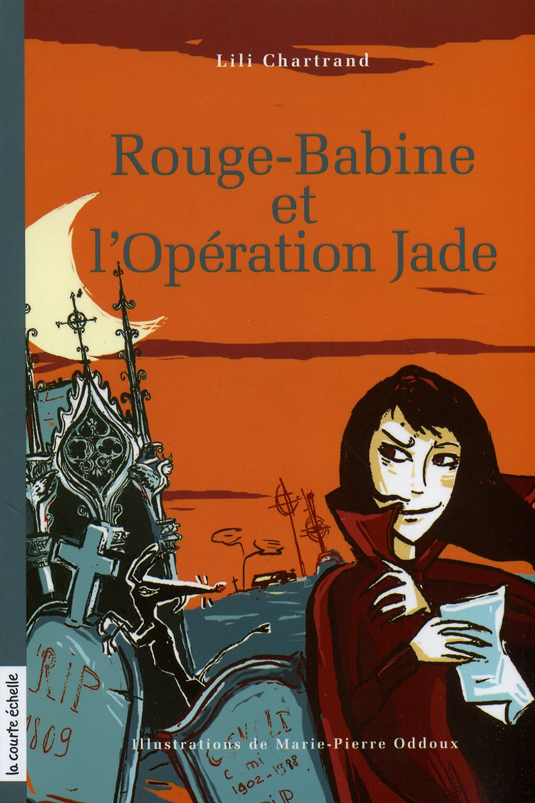 Rouge-Babine et l'opération Jade