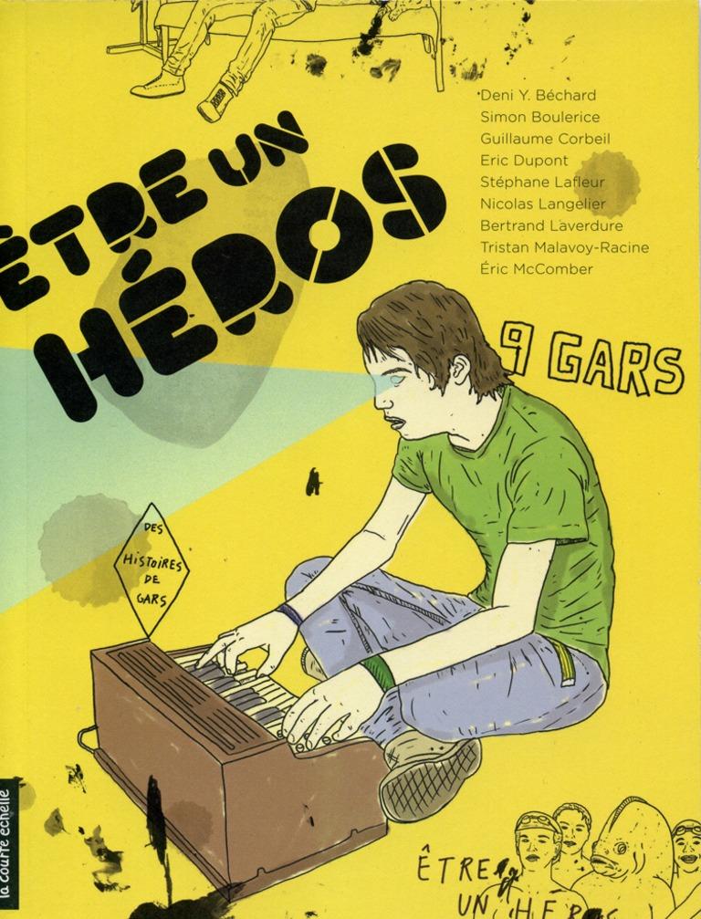 Être un héros : des histoires de gars