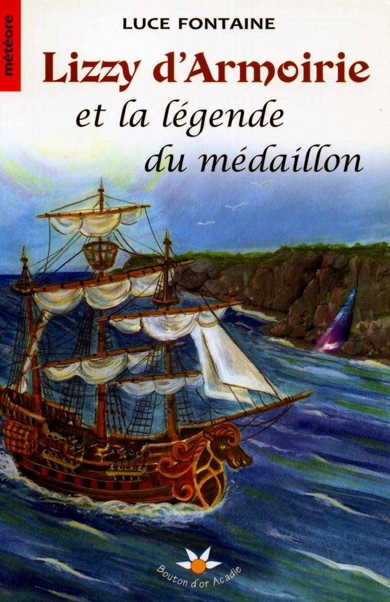 Lizzy d'Armoirie et la légende du médaillon : roman