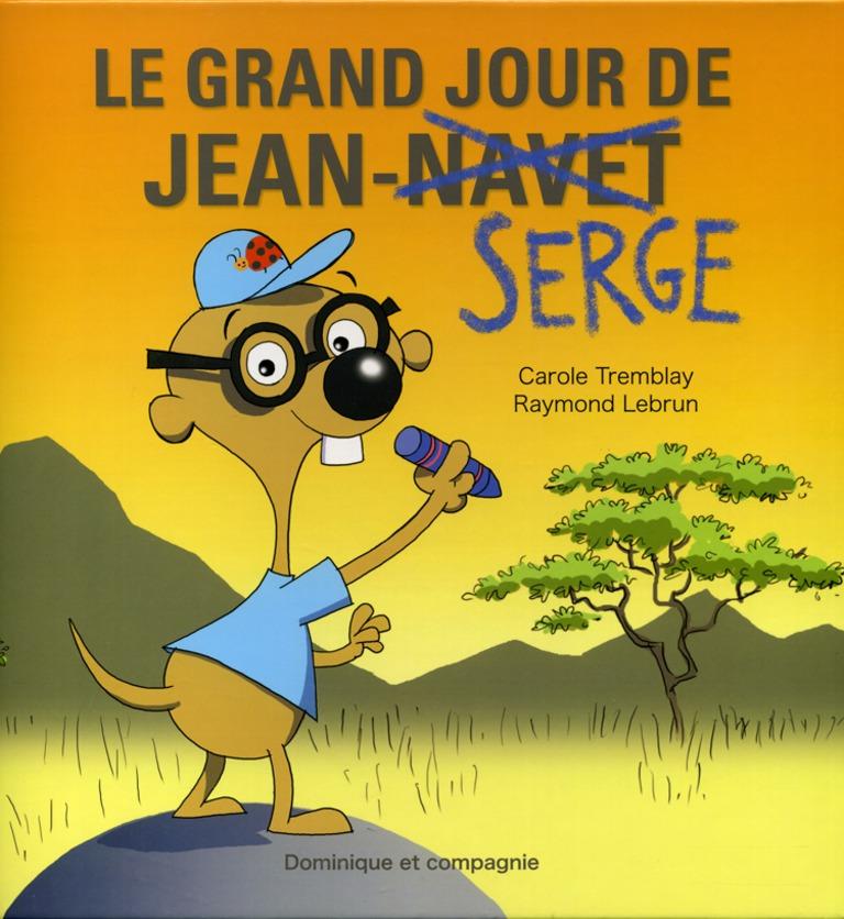 Le grand jour de Jean-Serge