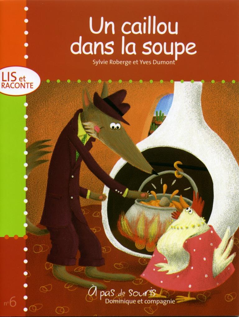 Un caillou dans la soupe