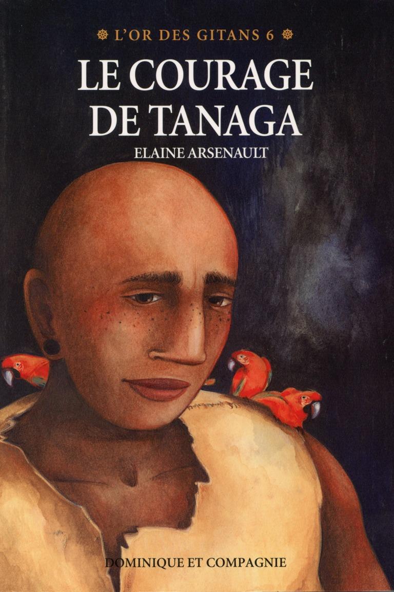 Le courage de Tanaga