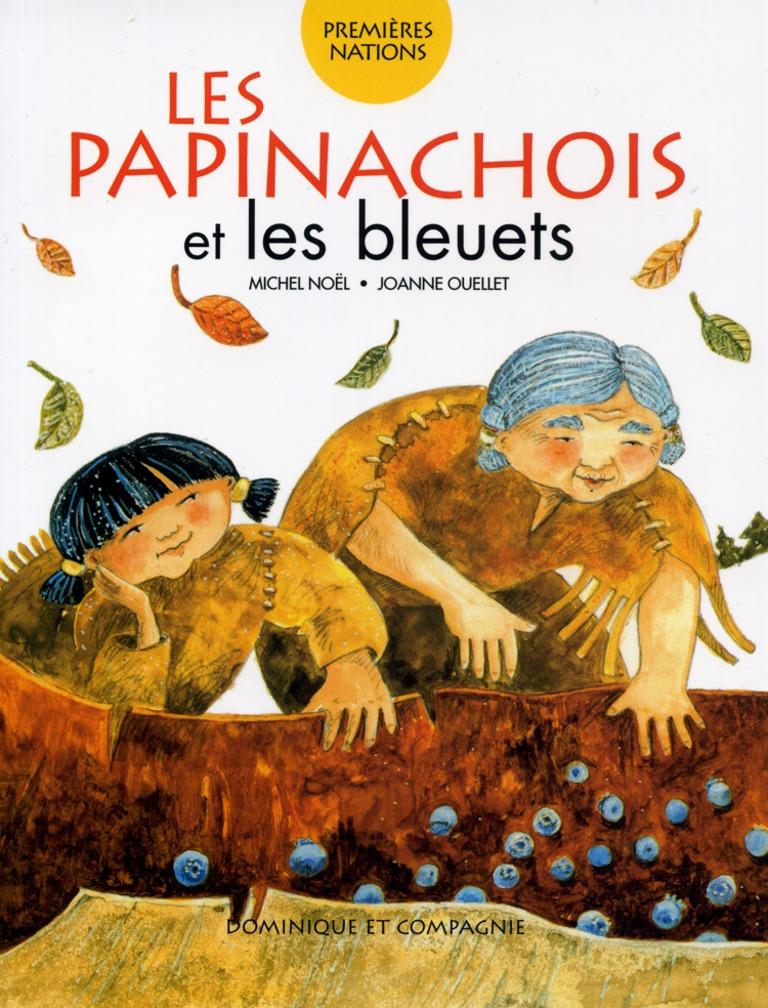 Les Papinachois et les bleuets