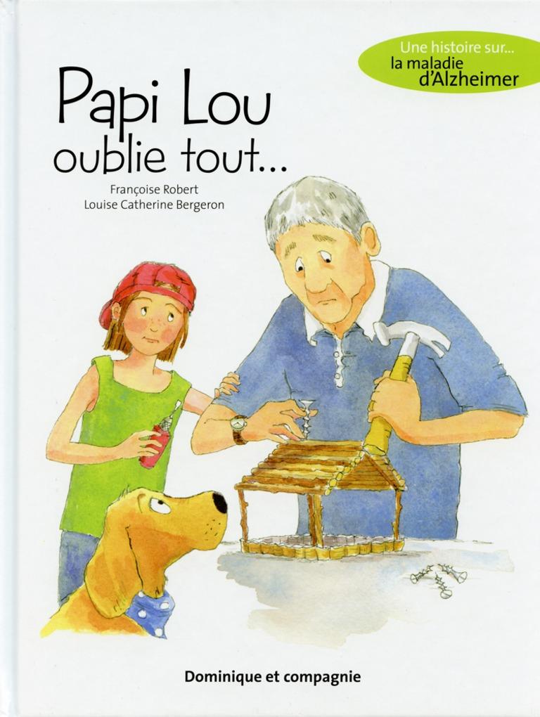 Papi Lou oublie tout–