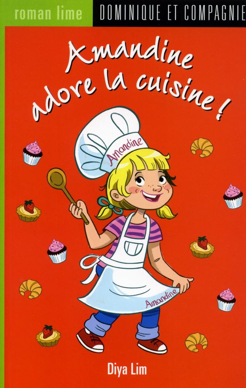 Amandine adore la cuisine!