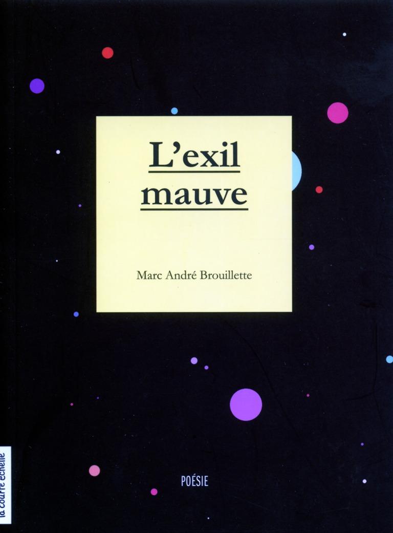 L'exil mauve : [poésie]