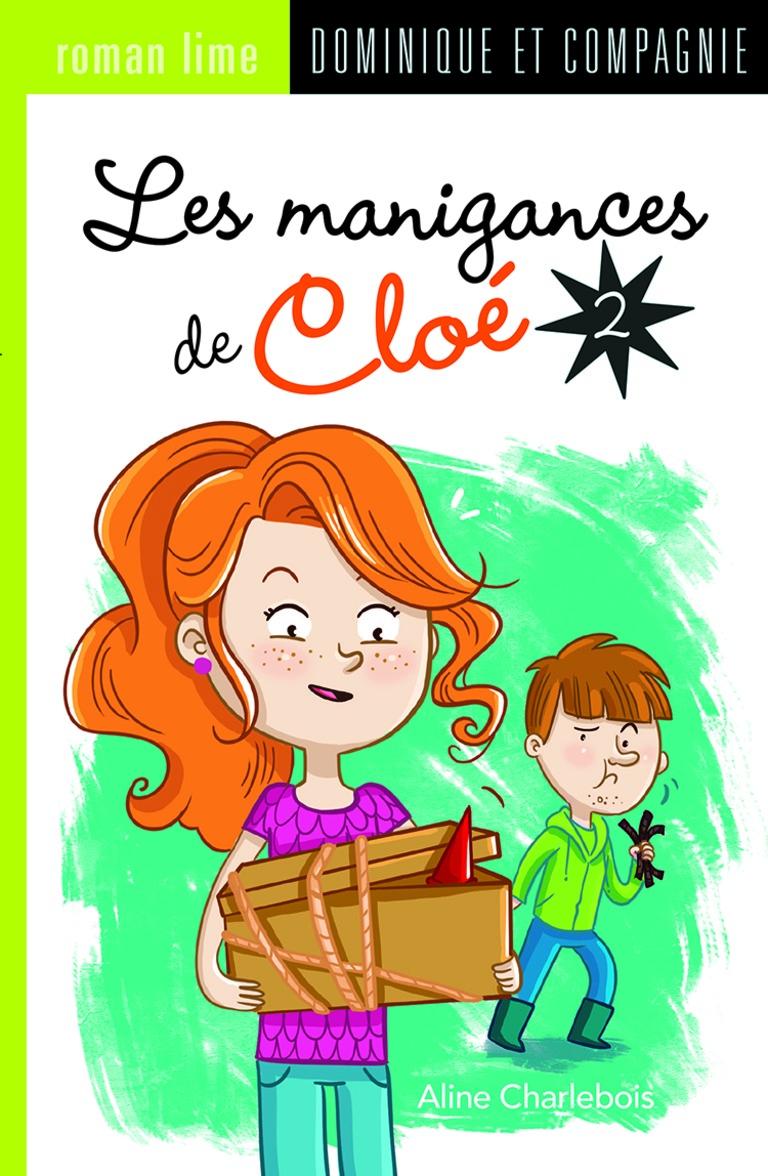 Les manigances de Cloé.