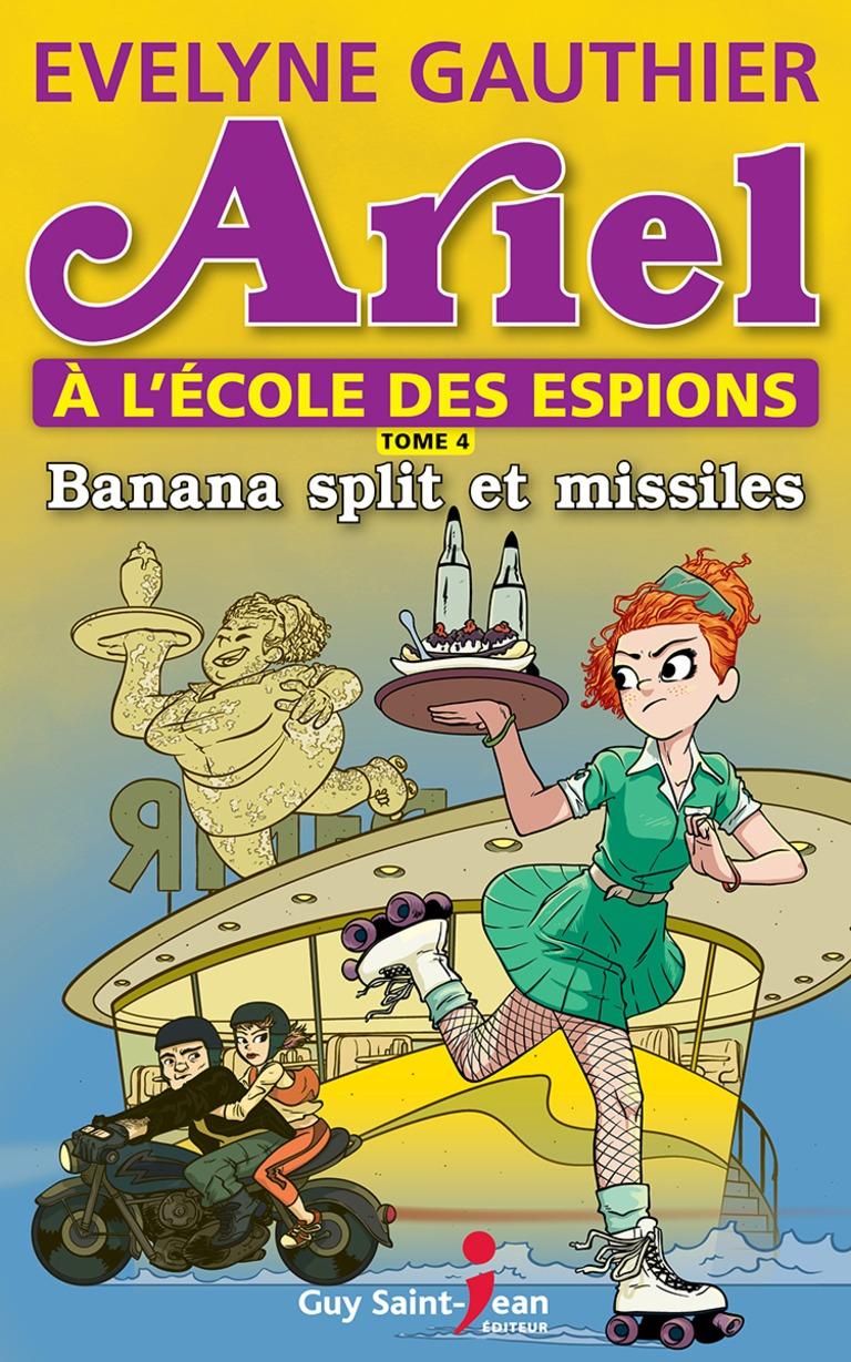 Banana split et missiles