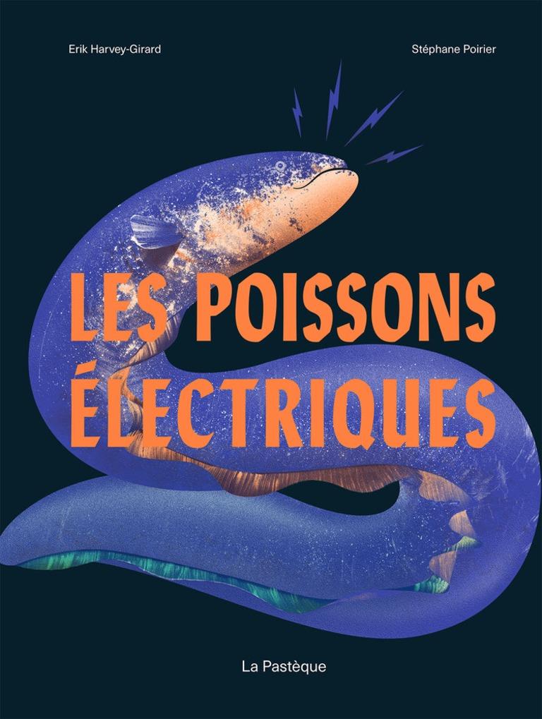 Les poissons électriques