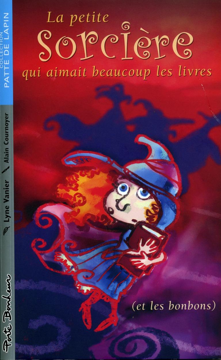 La petite sorcière qui aimait beaucoup les livres, et les bonbons