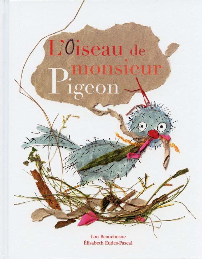 L'oiseau de monsieur Pigeon