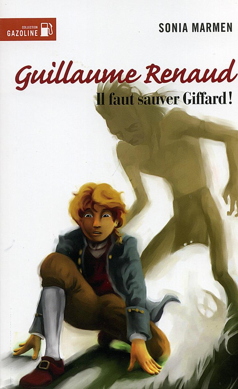 Il faut sauver Giffard! : roman historique