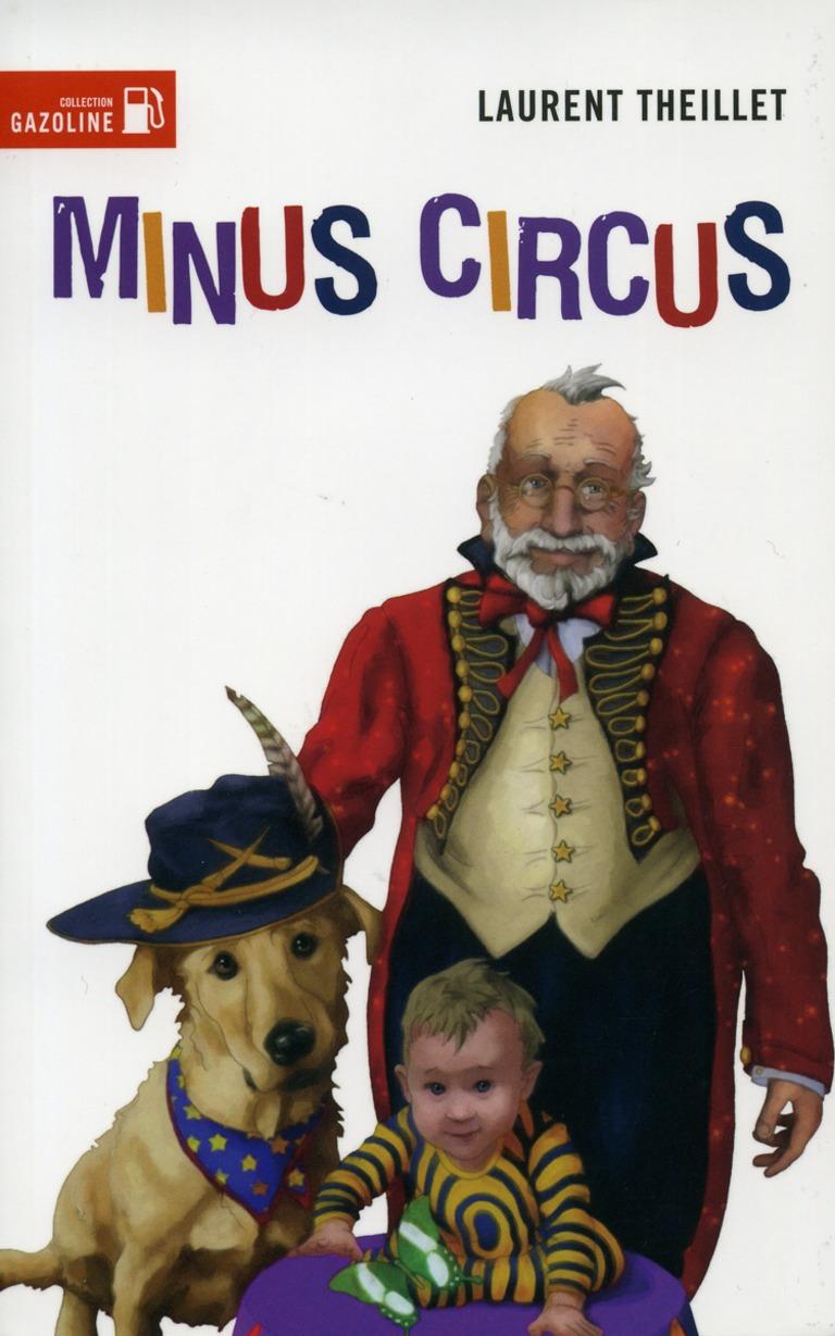 Minus circus : roman allégorique