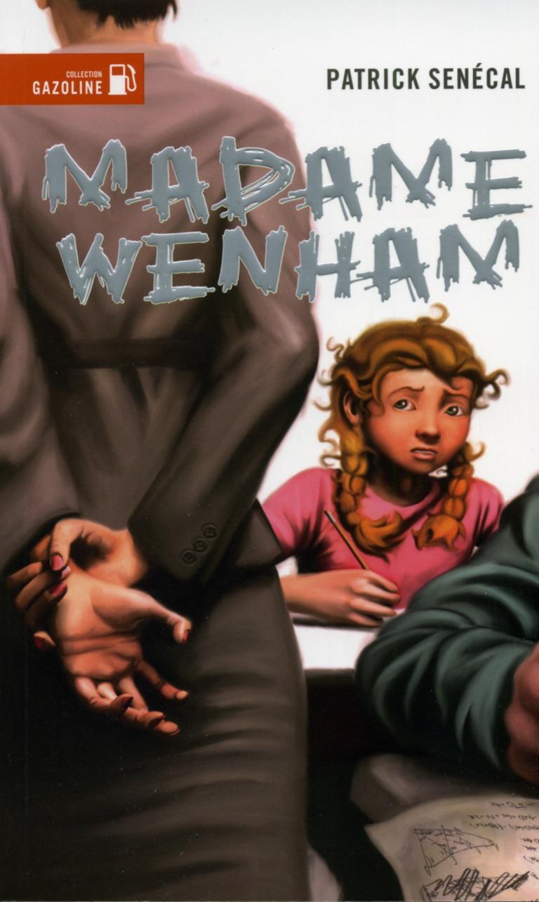 Madame Wenham : roman d'épouvante