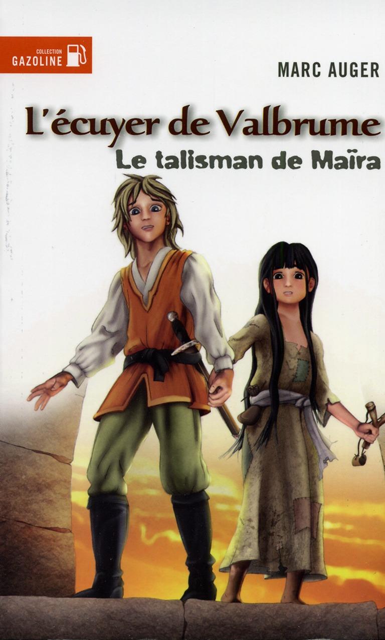 Le talisman de Maïra : roman fantasy
